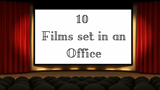 10Films set in anOffice