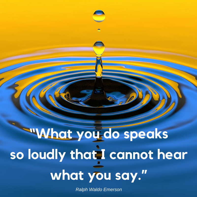 what-you-do-speaks-so-loudly-that-i-cannot-hear-what-you-say