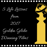 5-life-lessons-from-2017-golden-globe-winning-films