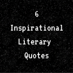 6InspirationalScience Fiction Quotes