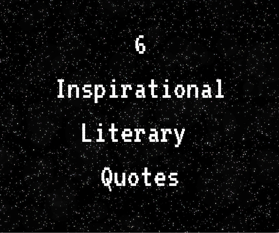 6 inspirational literary quotes breakaway staffing