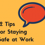 12 Tips for Staying Safe at Work (1)