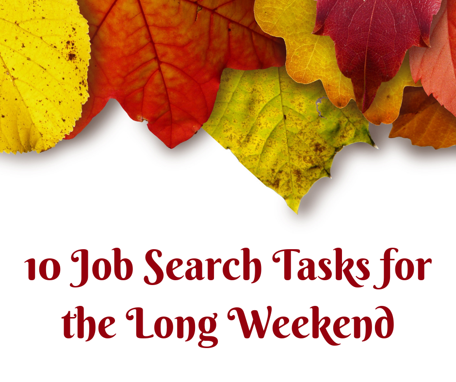Job Search Tasks for the Long Weekend (1)
