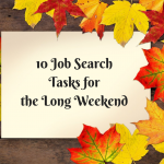 Job Search Tasks for the Long Weekend