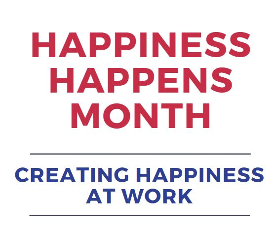 Happiness Happens Month